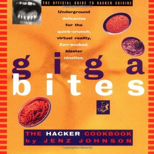 9780898156447: Giga Bites: The Hacker Cookbook