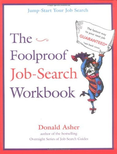 The Foolproof Job Search Workbook: Asher, Don