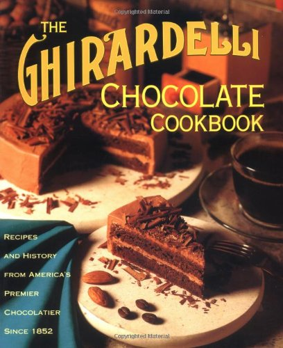 9780898157697: Ghirardelli Chocolate Cookbook