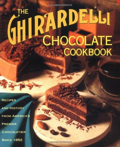9780898157697: The Ghirardelli Chocolate Cookbook