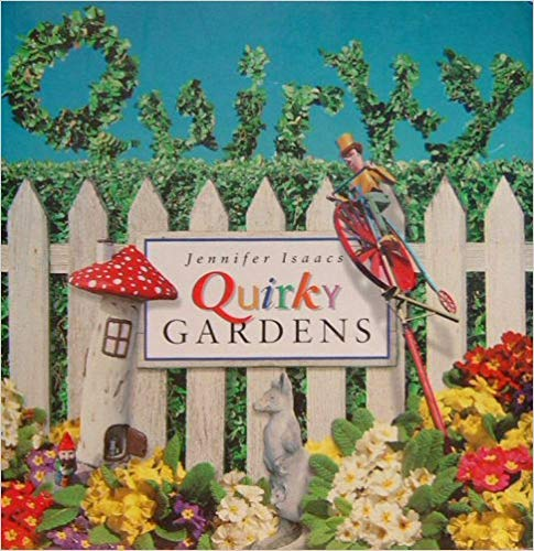 9780898157901: Quirky Gardens