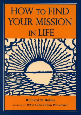 9780898158595: How to Find Your Mission in Life