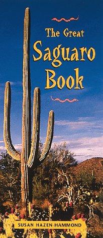 9780898158700: The Great Saguaro Book
