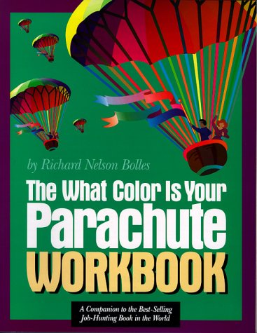 9780898158809: The What Color Is Your Parachute Workbook: A Practical Manual for Job Hunters and Career Changers