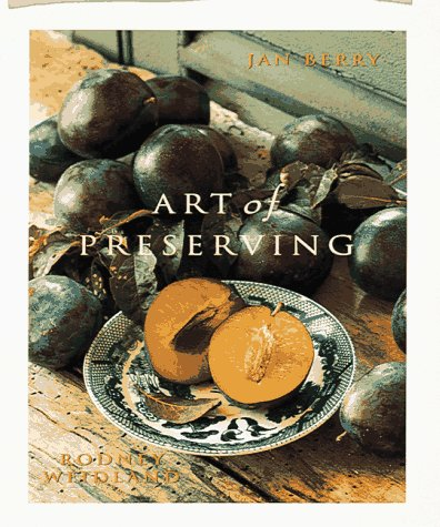 9780898158953: Art of Preserving