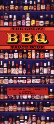 9780898159448: The Great BBQ Sauce Book: A Guide With Recipes