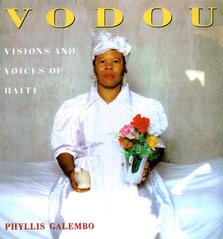 9780898159899: Vodou: Visions and Voices of Haiti