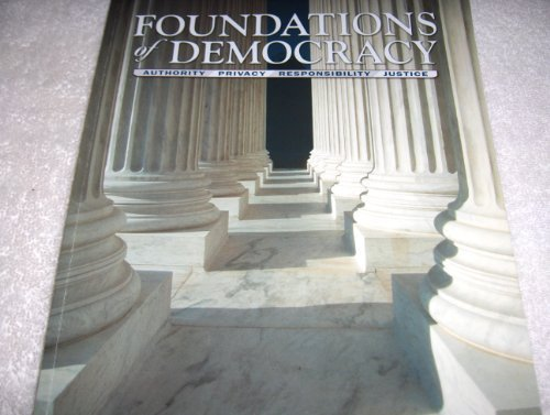 9780898181500: Foundations of Democracy: Authority, Privacy, Responsibility, and Justice
