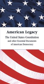 9780898181630: American Legacy: The United States Constitution and Other Documents