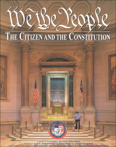We the People.the Citizen and the Constitution: Center for Civic