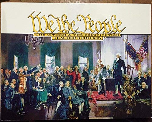 9780898182347: We The People The Citizen and The Constitution (P) (TE)