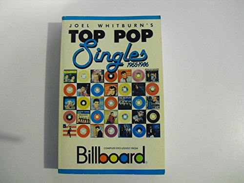 Joel Whitburn'sTop Pop Singles 1955-1986. Compiled Exclusively from Billboard.