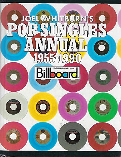 Joel Whitburn's Pop Singles Annual, 1955-1990 (0898200903) by Joel Whitburn