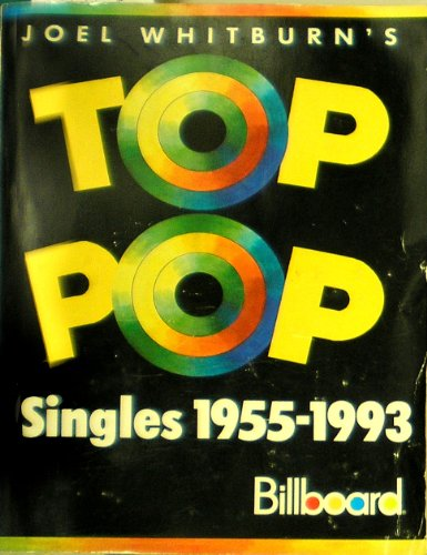 9780898201055: Joel Whitburn's Top Pop Singles 1955-1993