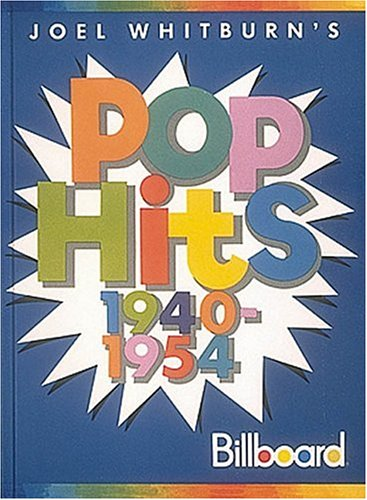 Pop Hits 1940-1954 (Hardcover) (0898201063) by Joel Whitburn