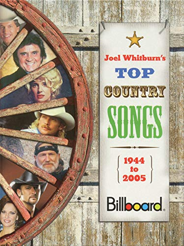 Joel Whitburn's Top Country Songs, 1944-2005 (0898201659) by Joel Whitburn