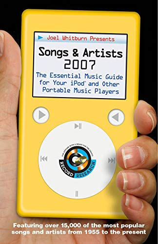 9780898201673: Joel Whitburn Presents Songs and Artists 2007: The Essential Music Guide for Your iPod and Other Portable Music Players (Joel Whitburn Presents Songs & Artists: The Essential Music Guide Fo)