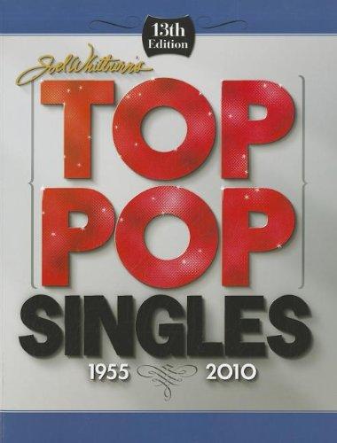 9780898201901: Joel Whitburn Presents Billboard's Top Pop Singles 1955-2010