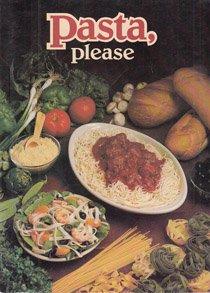 9780898210422: Pasta, please