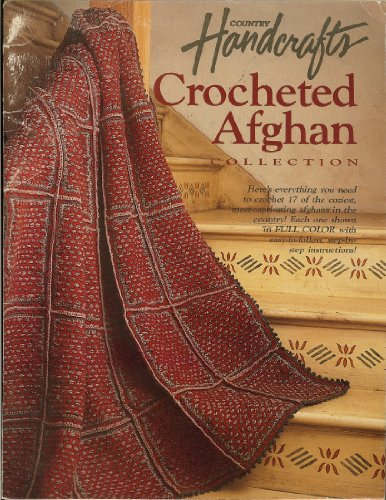 9780898210798: Country Handcrafts Crocheted Afghan Collection