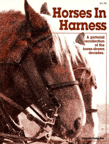9780898210804: Horses In Harness