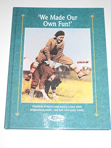 We Made Our Own Fun (Reminisce Books): Miller, Beatrice