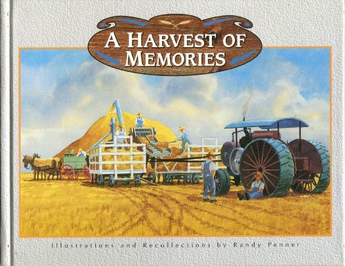A Harvest of Memories