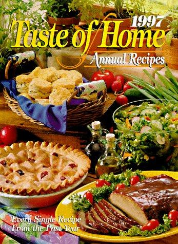 9780898211764: 1997 Taste of Home Annual Recipes