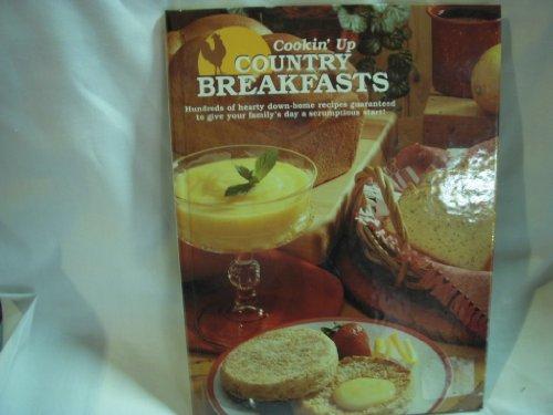 Cookin' Up Country Breakfasts: Schnittka, Julie
