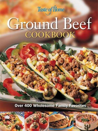 9780898212679: Taste of Home Ground Beef Cookbook
