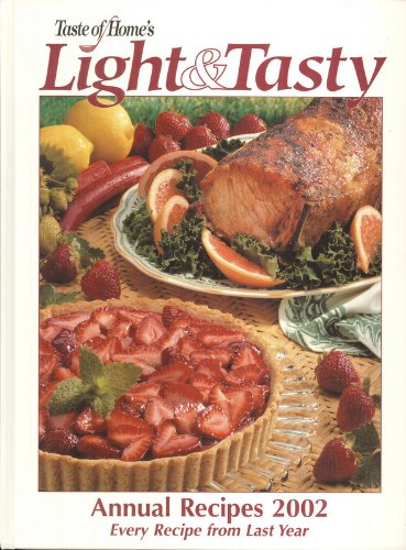 Taste of Home's Light and Tasty Annual Recipes 2002