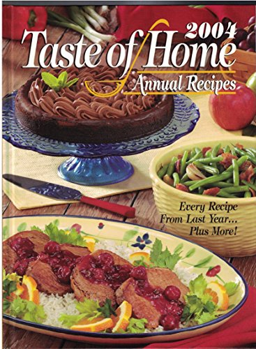 9780898213843: Taste Of Home Annual Recipes 2004