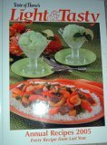 Taste of Home's Light & Tasty Annual Recipes 2005 (9780898214437) by Taste of Home