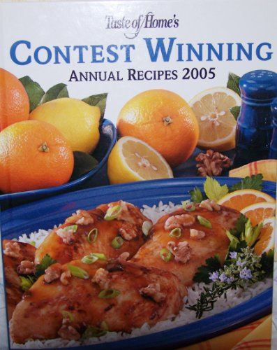 Taste of Home's Contest Winning Annual Recipes 2005 (9780898214444) by Taste of Home