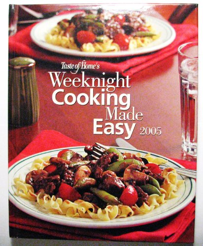 9780898214468: Taste of Home's Weeknight Cooking Made Easy 2005