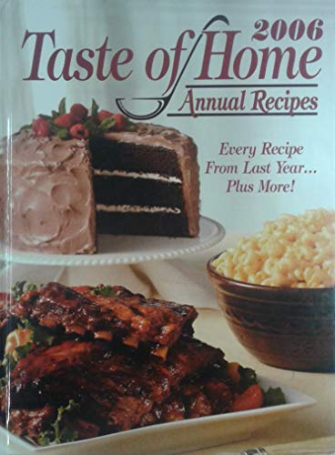 2006 Taste of Home Annual Recipes