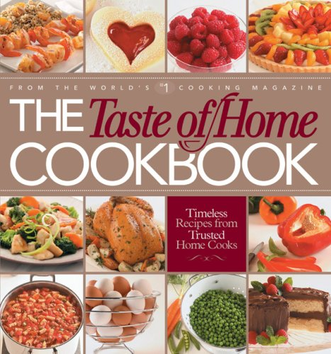 The Taste of Home Cookbook with Entertaining CD (9780898215847) by Editors of Reader's Digest