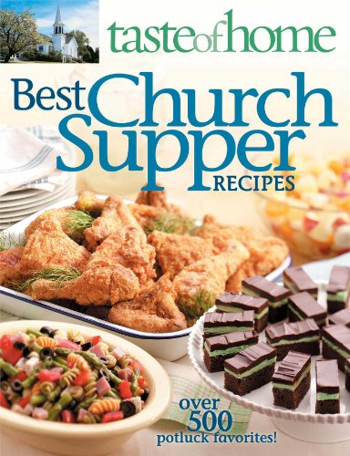 9780898216394: Taste of Home: Best Church Suppers: Over 500 Potluck Favorites!