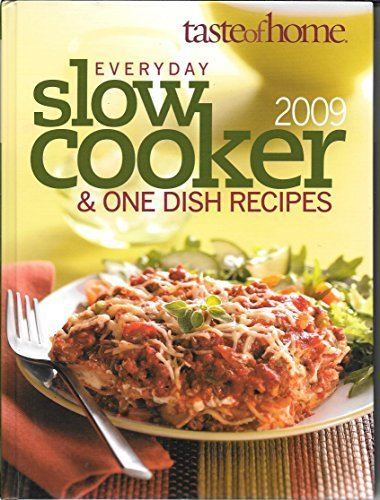 9780898216585: everyday slow cooker & ONE DISH RECIPES 2009
