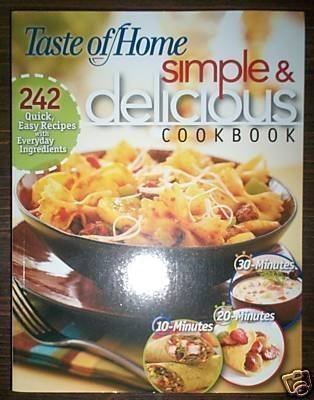 Simple & Delicious Cookbook (Taste of Home Books) (9780898216844) by Taste of Home