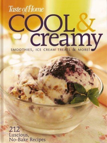 9780898216882: Taste of Home Cool & Creamy - Smoothies, Ice Cream Treats & More!