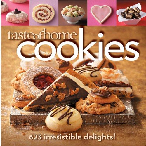 9780898217278: Taste of Home Cookies: 623 Irresistible Delights!