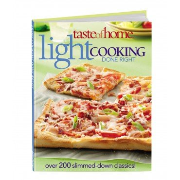 9780898217599: Taste of Home Light Cooking Done Right Over 200 Slimmed-down Classics!