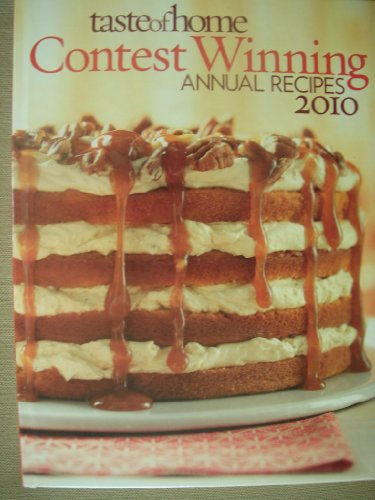 9780898218053: Taste of Home Contest Winning Annual Recipes 2010