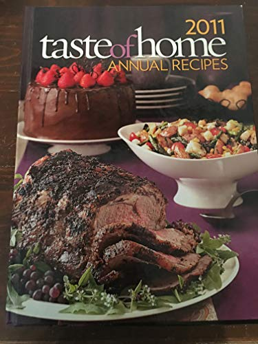 9780898218237: 2011 Taste of Home Annual Recipes Cookbook