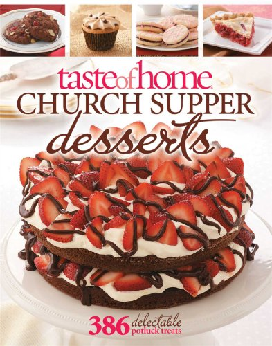 9780898218381: Taste of Home Church Supper Desserts: 386 Delectable Treats