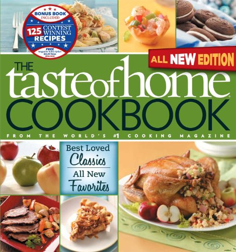 The Taste of Home Cookbook: Best Loved Classics, All New Favorites (9780898218794) by Taste of Home