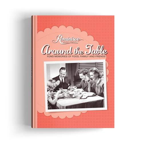 9780898219050: Reminisce Around the Table Fond Memories of Food, Family and Friends