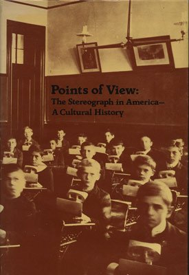 9780898220056: Points of View: The Stereograph in America: A Cultural History