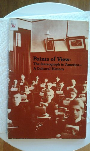 9780898220063: Points of view, the stereograph in America: A cultural history